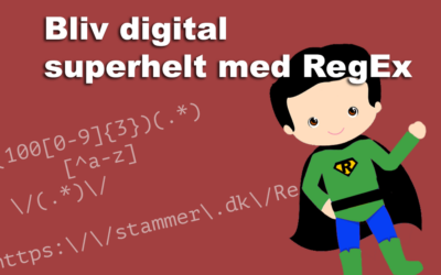 Guide: Bliv digital superhelt med RegEx